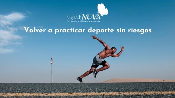 Recomendaciones para volver a hacer deporte sin riesgos